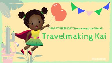Birthday around world ©Travelmakerkai